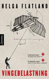 Bokanmeldelse: Vingebelastning, roman Helga Flatland, Aschehoug 2015