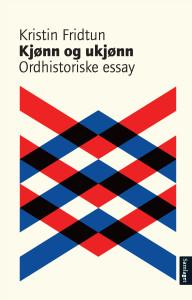 Bokanmeldelse: Kjønn og ukjønn: ordhistoriske essay, Kristin Fridtun Samlaget 2015
