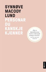 Bokanmeldelse: Personar du kanskje kjenner, Synnøve Macody Lund, Samlaget 2015